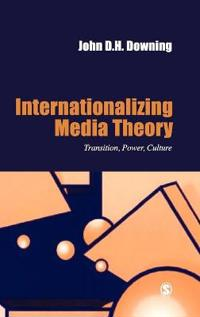 Internationalizing Media Theory