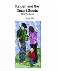 Kaiden and the Desert Seeds