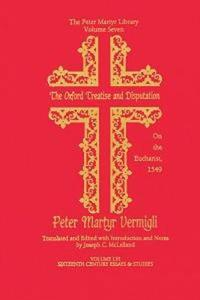 The Oxford Treatise and Disputation on the Eucharist, 1549