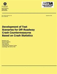 Development of Test Scenarios for Off-Roadway Crash Countermeasures Based on Crash Statistics