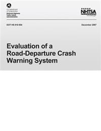 Evaluation of Road-Department Crash Warning System