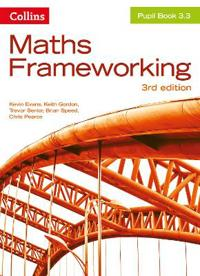Maths Frameworking -- Pupil Book 3.3 [Third Edition]