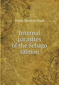 Internal Parasites of the Sebago Salmon