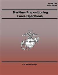 Maritime Prepositioning Force Operations