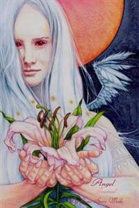 Angel Journal: By Jane Starr Weils