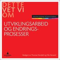 Utviklingsarbeid og endringsprosesser - Anne-Karin Sunnevåg, Pia Guttorm Andersen | Inprintwriters.org
