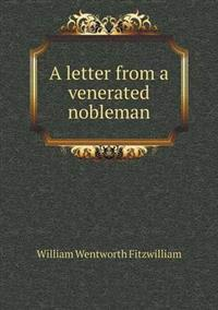 A Letter from a Venerated Nobleman