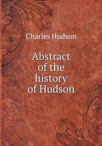 Abstract of the History of Hudson