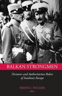 Balkan Strongmen