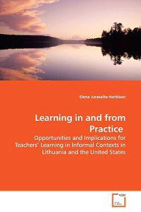 Learning in and from Practice