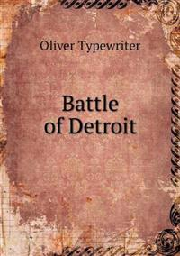 Battle of Detroit