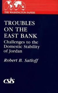 Troubles on the East Bank
