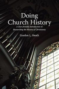 Doing Church History