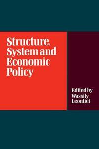 Structure, System and Economic Policy