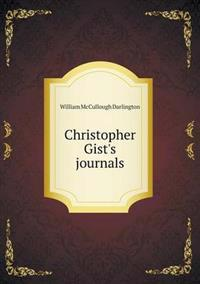 Christopher Gist's Journals