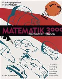 Matematik 3000 : matematik tretusen. Kurs A, Programbok. Fordon, industri