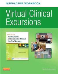 Virtual Clinical Excursions Online and Print Workbook for Varcarolis' Foundations of Psychiatric Mental Health Nursing