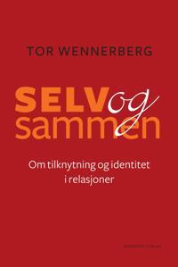 Selv og sammen - Tor Wennerberg pdf epub