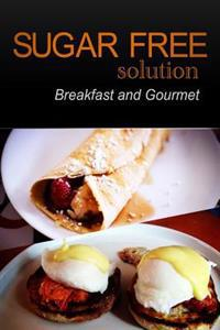 Sugar-Free Solution - Breakfast and Gourmet