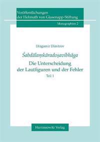Sabdalamkaradosavibhaga - Die Unterscheidung der Lautfiguren Und der Fehler 2 Volume Set