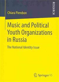 Music and Political Youth Organizations in Russia