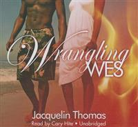 Wrangling Wes: Book 1
