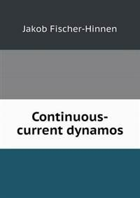 Continuous-Current Dynamos