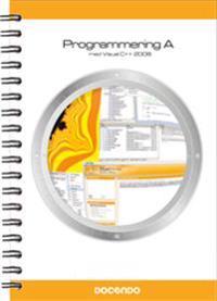 Programmering A med Visual C++ 2008