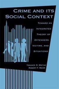 Crime and Its Social Context
