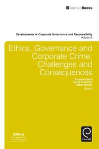 Ethics, Governance and Corporate Crime: Challenges and Consequences