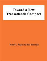 Toward a New Transatlantic Compact