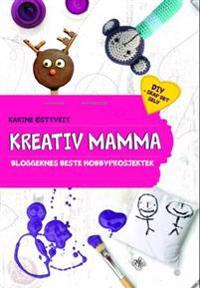 Kreativ mamma - Karine Østtveit pdf epub