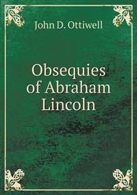 Obsequies of Abraham Lincoln
