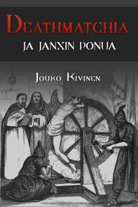 Deathmatchia Ja Janxin Ponua