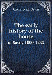 The Early History of the House of Savoy 1000-1233