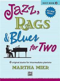Jazz, Rags & Blues for Two, Bk 2