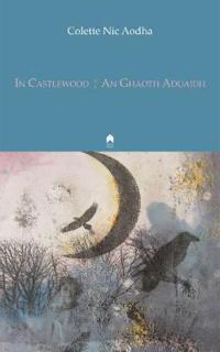 In Castlewood / An Ghaoth Aduaidh