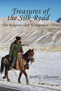 Treasures of the Silk Road