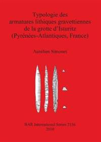 Typologie Des Armatures Lithiques Gravettiennes De La Grotte Disturitz Pyrenees-atlantiques, France /Typology Frames Gravettian Lithic Cave Disturitz Pyrenees-atlantiques, France