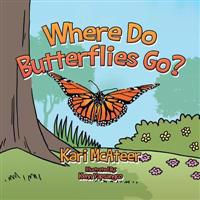 Where Do Butterflies Go?