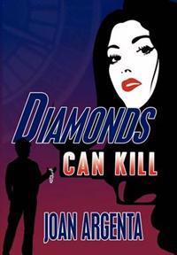 Diamonds Can Kill