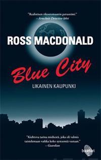 Blue city - Likainen kaupunki