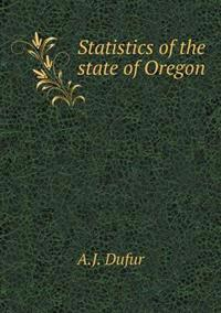 Statistics of the State of Oregon