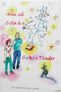 Arne och Cilla hos cirkus tänder