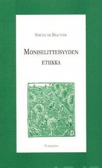 Moniselitteisyyden etiikka