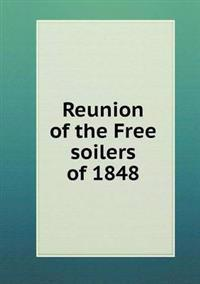 Reunion of the Free Soilers of 1848