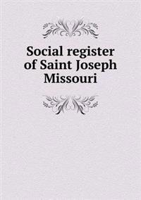 Social Register of Saint Joseph Missouri