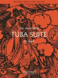 Tuba Suite for Organ