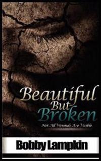 Beautiful But Broken