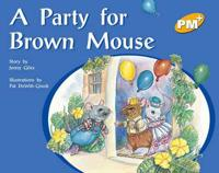 A Party for Brown Mouse